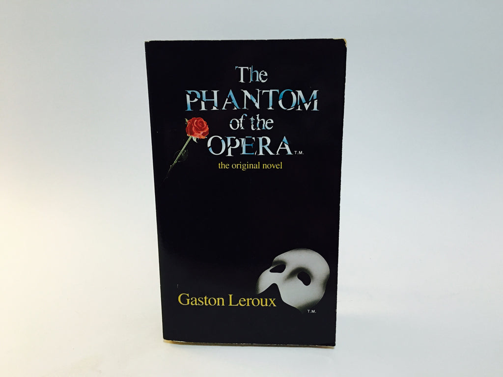 The Phantom of the Opera by Gaston Leroux 1988 Musical Tie-In Edition Paperback - LaCreeperie