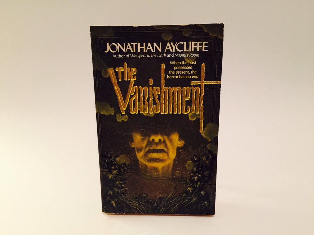 The Vanishment by Jonathan Aycliffe 1994 Paperback - LaCreeperie