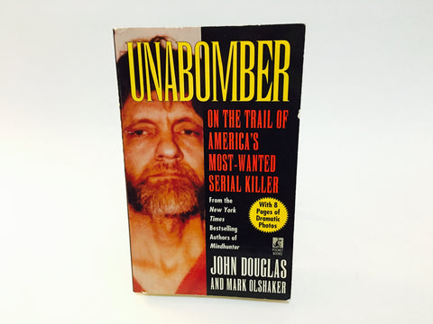 Unabomber: On the Trail of America's Most Wanted Serial Killer by John Douglas 1996 Paperback True Crime
