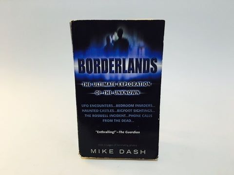 Borderlands: The Ultimate Exploration of the Unknown by Mike Dash 2000 Paperback