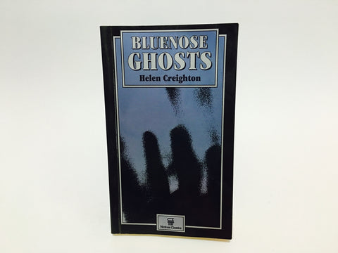 Bluenose Ghosts by Helen Creighton 1994 Paperback