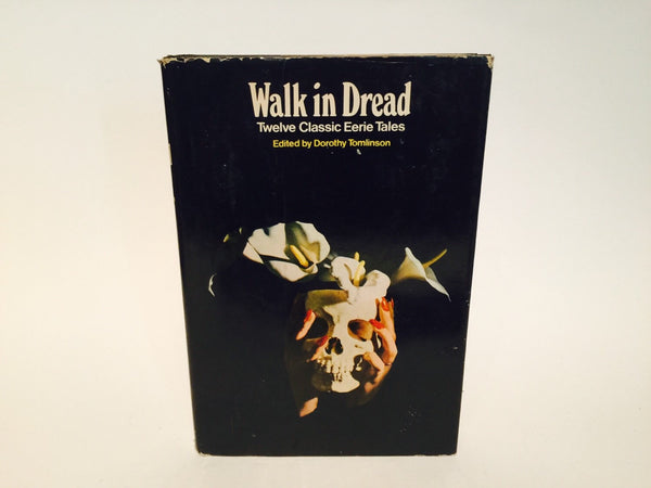 Walk In Dread 1972 Hardcover Anthology - LaCreeperie