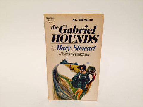 The Gabriel Hounds by Mary Stewart 1968 Paperback