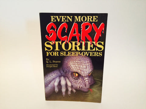 Even More Scary Stories for Sleep-Overs by Q. L. Pierce 1994 Softcover