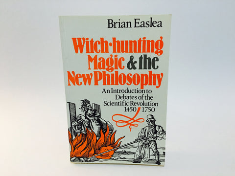 Witch-Hunting, Magic and the New Philosophy by Brian Easlea 1980 Softcover