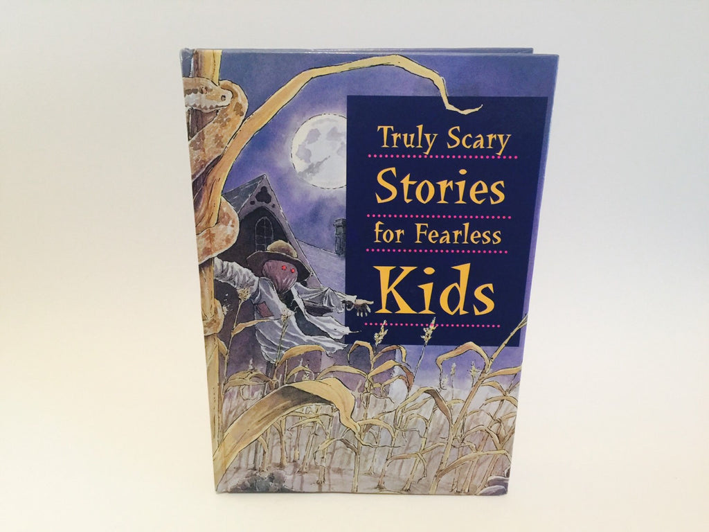 Truly Scary Stories for Fearless Kids 1998 Hardcover Anthology - LaCreeperie