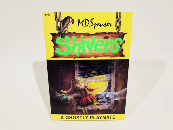 Shivers: Ghostly Playmate by M. D. Spenser 1997 Paperback