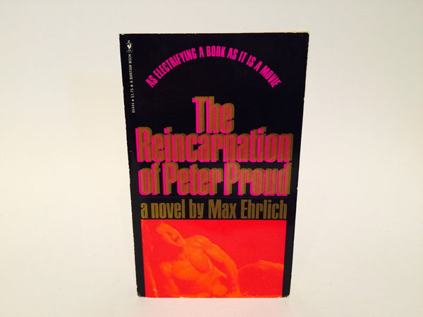 The Reincarnation of Peter Proud by Max Ehrlich 1975 Paperback - LaCreeperie