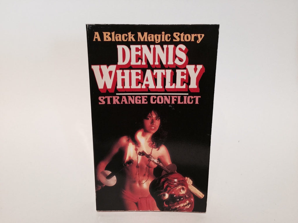 Strange Conflict by Dennis Wheatley 1981 UK Edition Paperback The Black Magic Series - LaCreeperie