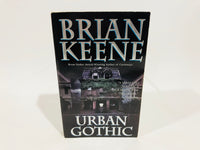 Urban Gothic by Brian Keene 2009 First Edition Paperback