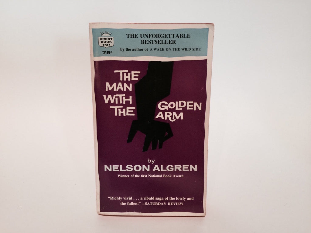 The Man With The Golden Arm by Nelson Algren 1964 Paperback - LaCreeperie