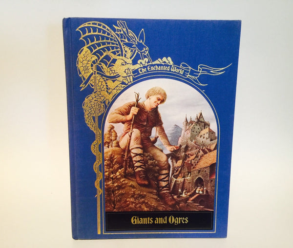 The Enchanted World: Giants and Ogres 1985 Hardcover Time/Life Encyclopedias - LaCreeperie