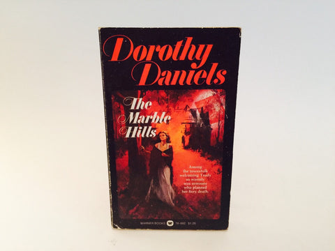 The Marble Hills by Dorothy Daniels 1975 Paperback