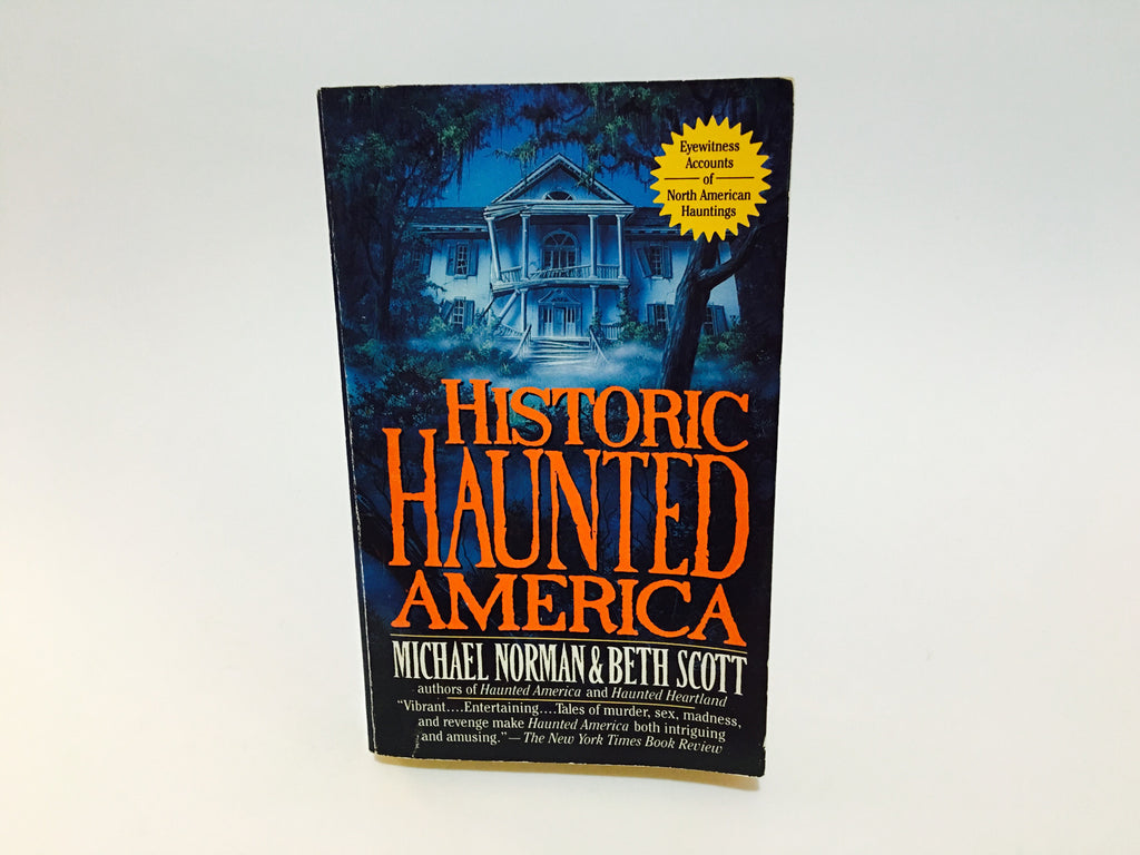 Historic Haunted America by Norman & Scott 1996 Paperback - LaCreeperie