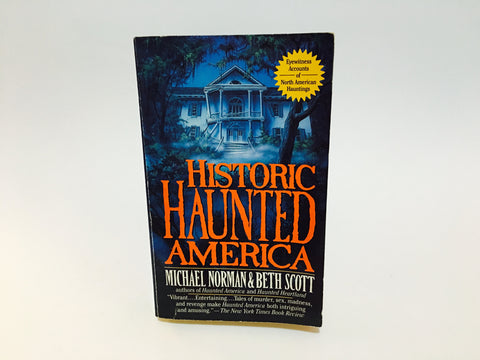 Historic Haunted America by Norman & Scott 1996 Paperback