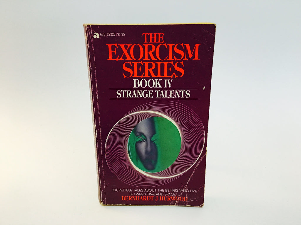 The Exorcism Series Book IV: Strange Talents by Berhardt Hurwood 1967 Paperback - LaCreeperie