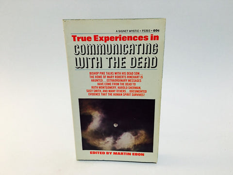 True Experiences in Communicating with the Dead 1968 Paperback