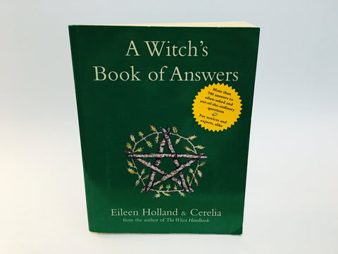 A Witch's Book of Answers by Eileen Holland & Cerelia 2003 Softcover