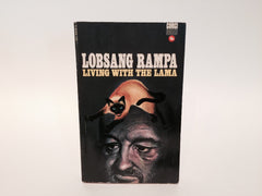 Living with the Lama by Lobsang Rampa 1974 UK Edition Paperback - LaCreeperie