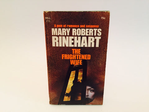 The Frightened Wife by Mary Roberts Rinehart 1971 Paperback