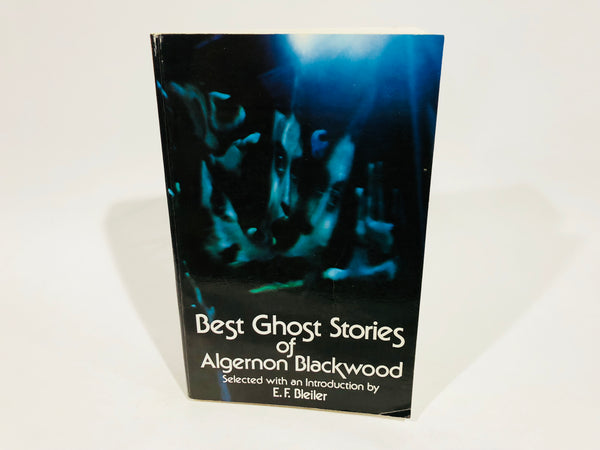 Best Ghost Stories of Algernon Blackwood 1973 Softcover Anthology