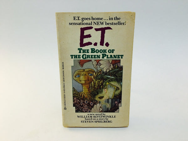E.T. - The Book of the Green Planet by William Kotzwinkle 1985 Paperback - LaCreeperie