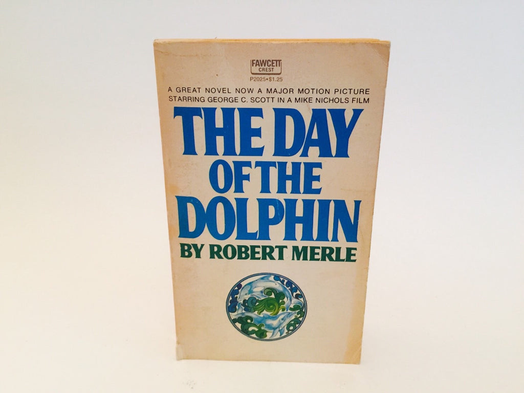 The Day of the Dolphin by Robert Merle 1970 Movie Tie-In Edition Paperback - LaCreeperie