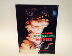 Hot Blooded Dinosaur Movies by James Van Hise 1993 Softcover - LaCreeperie