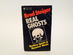 Real Ghosts, Restless Spirits and Haunted Minds by Brad Steiger 1975 Paperback - LaCreeperie