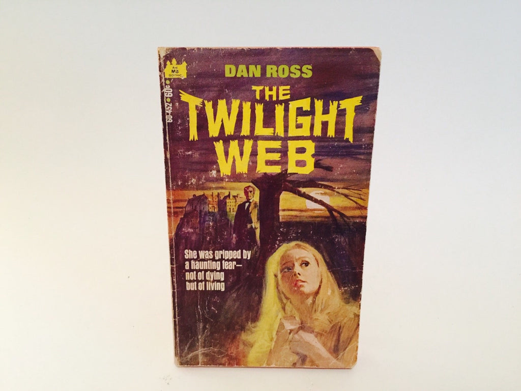 The Twilight Web by Dan Ross 1970 Paperback - LaCreeperie