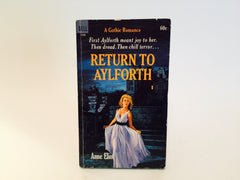 Return to Aylforth by Anne Eliot 1968 Paperback - LaCreeperie