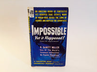 Impossible Yet It Happened by R. DeWitt Miller 1947 Paperback - LaCreeperie