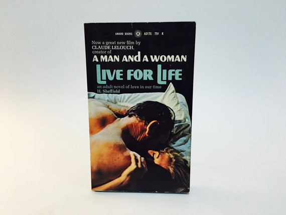Live for Life by H. Sheffield 1968 Movie Tie-In Edition Paperback - LaCreeperie
