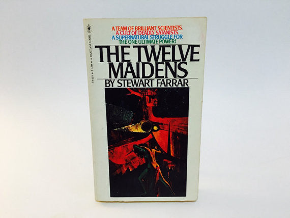 The Twelve Maidens by Stewart Farrar 1975 Paperback - LaCreeperie