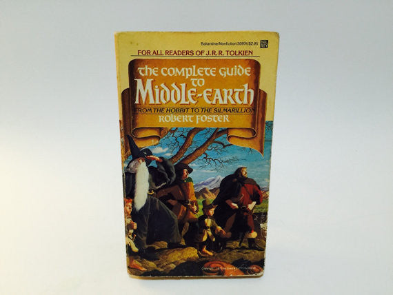 The Complete Guide To Middle Earth by Robert Foster 1979 Paperback Tolkien - LaCreeperie