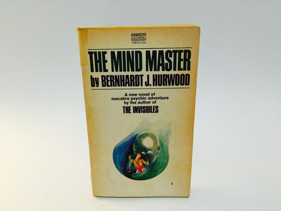 The Mind Master by Bernhardt Hurwood 1973 Paperback - LaCreeperie