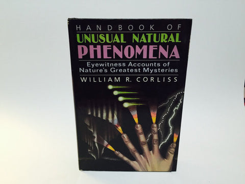 Handbook of Unusual Natural Phenomena by William Corliss 1986 Hardcover