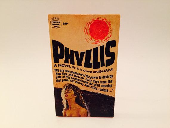 Phyllis by E.V. Cunningham 1963 Paperback - LaCreeperie