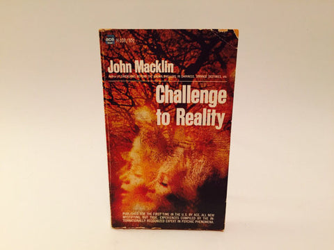 Challenge to Reality by John Macklin 1968 Paperback
