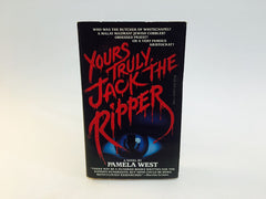 Yours Truly, Jack the Ripper by Pamela West 1989 Paperback - LaCreeperie