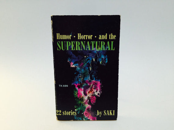 Humor Horror and the Supernatural by Saki 1970s Paperback Anthology - LaCreeperie