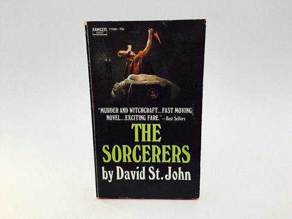 The Sorcerers by David St. John 1971 Paperback - LaCreeperie