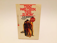 That Was Then, This Is Now by S. E. Hinton 1978 Paperback - LaCreeperie