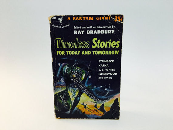 Timeless Stories for Today and Tomorrow 1952 Paperback Anthology - LaCreeperie