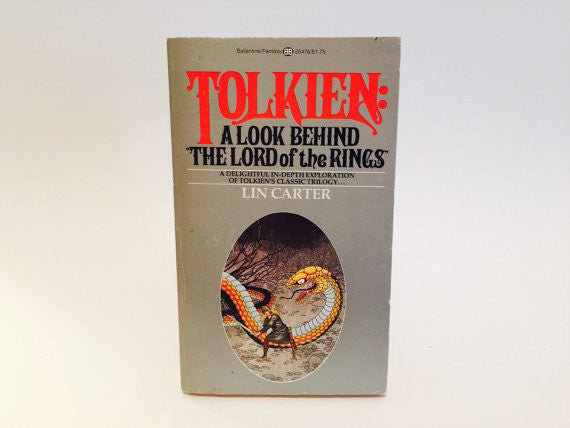 Tolkien: A Look Behind the Lord of the Rings by Lin Carter 1976 Paperback - LaCreeperie