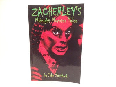 Zacherley's Midnight Monster Tales by John Skerchock 2012 Anthology Softcover - LaCreeperie