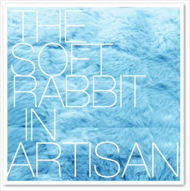 THE SOFT RABBIT IN ARTISAN