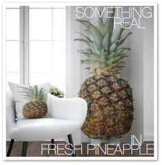 SOMETHING REAL IN FRESH PINEAPPLE
