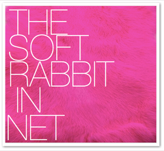 THE SOFT RABBIT IN NET