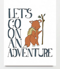 """LET'S GO ON AN ADVENTURE"""